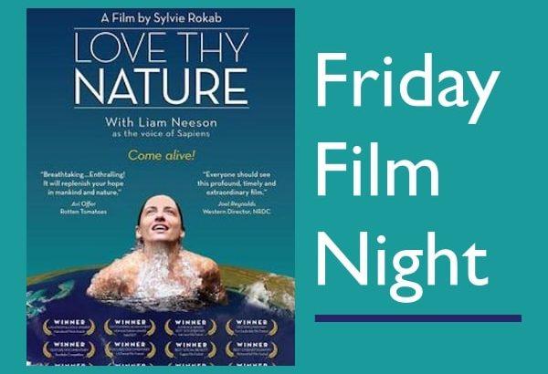 Love Thy Nature Friday Film Night All Saints' Carmel California