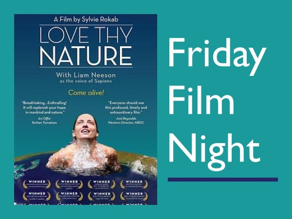 Love Thy Nature Friday Film Night All Saints' Carmel California
