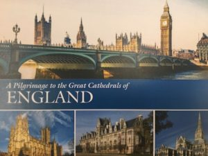 A Pilgrimage to the Great Cathedrals of England - CANCELLED