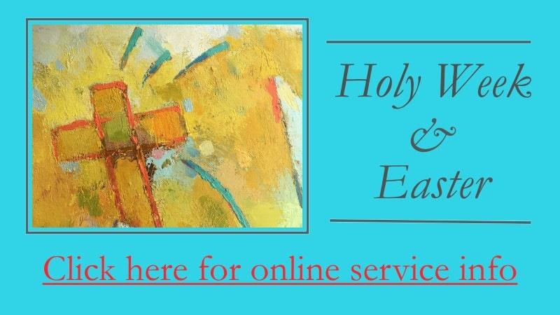 Holy Week Easter Online Services All Saints' Church Carmel California