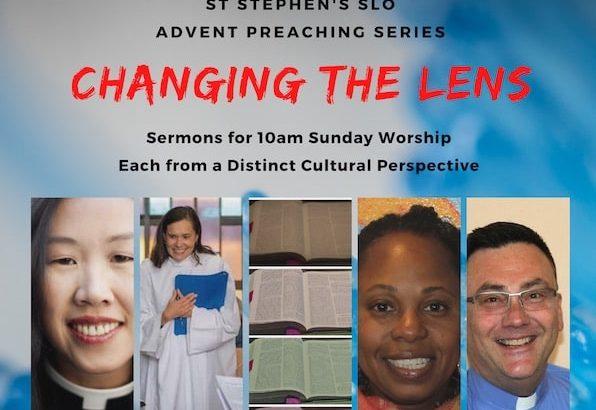 Advent Series 2020 Changing Lens All Saints Church Carmel California