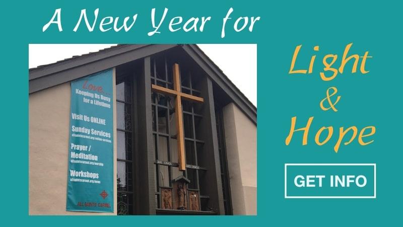 New Year 2021 Services All Saints Church Carmel California